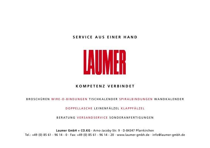 SERVICE AUS EINER HAND                                         KOMPETENZ VERBINDET   BROSCHÜREN WiRE-O-BiNduNgEN TiSCHkalE...