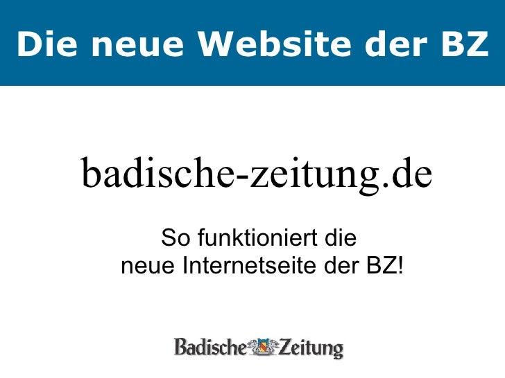 badische-zeitung.de  So funktioniert die  neue Internetseite der BZ! Die neue Website der BZ