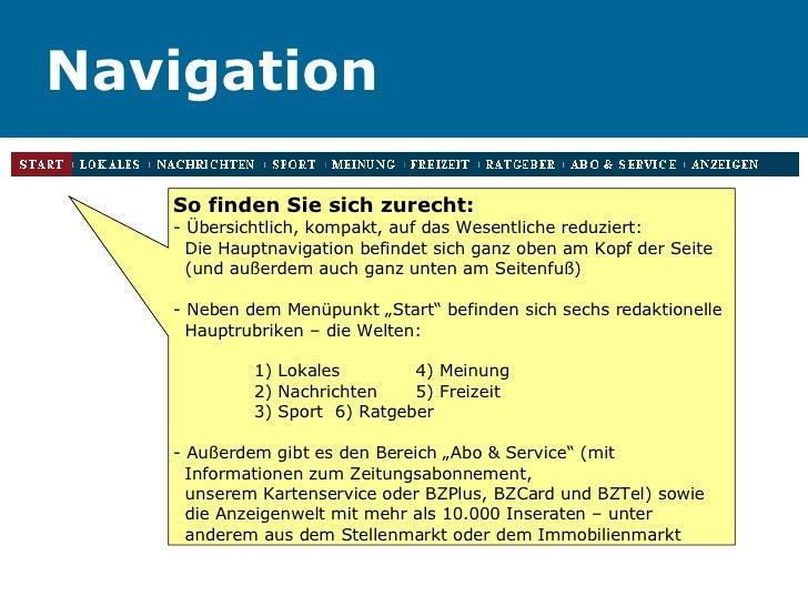Navigation So finden Sie sich zurecht: - Übersichtlich, kompakt, auf das Wesentliche reduziert:  Die Hauptnavigation befin...