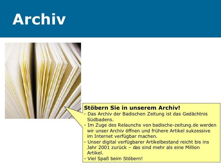 Archiv Stöbern Sie in unserem Archiv! - Das Archiv der Badischen Zeitung ist das Gedächtnis    Südbadens. - Im Zuge des Re...