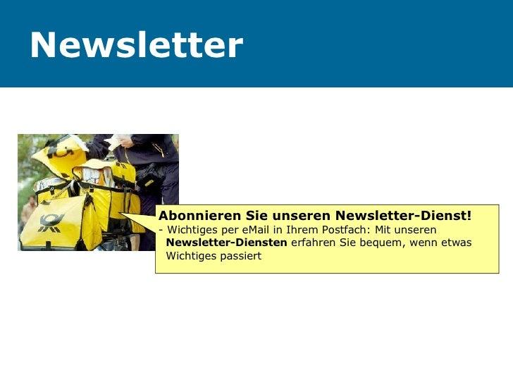Newsletter Abonnieren Sie unseren Newsletter-Dienst! - Wichtiges per eMail in Ihrem Postfach: Mit unseren    Newsletter-Di...
