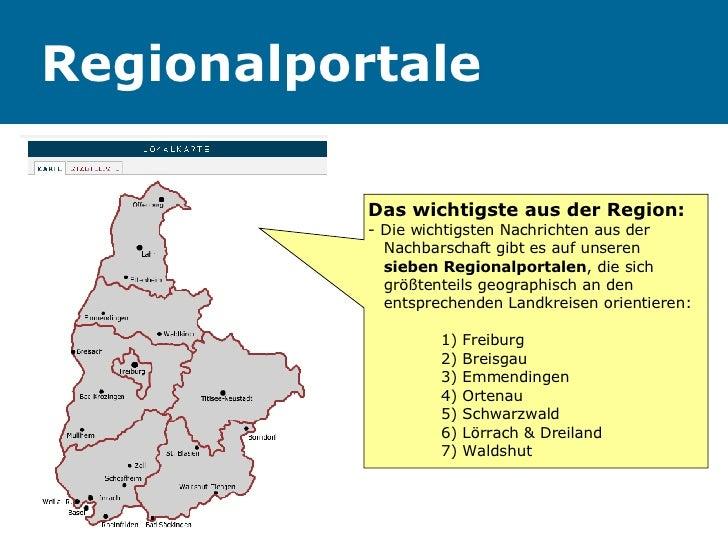Regionalportale Das wichtigste aus der Region: - Die wichtigsten Nachrichten aus der    Nachbarschaft gibt es auf unseren ...