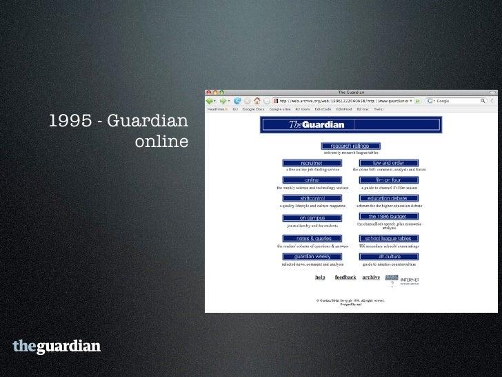 1995 - Guardian          online   1996-98 - New      Media Lab  1998 - Guardian      talkboards