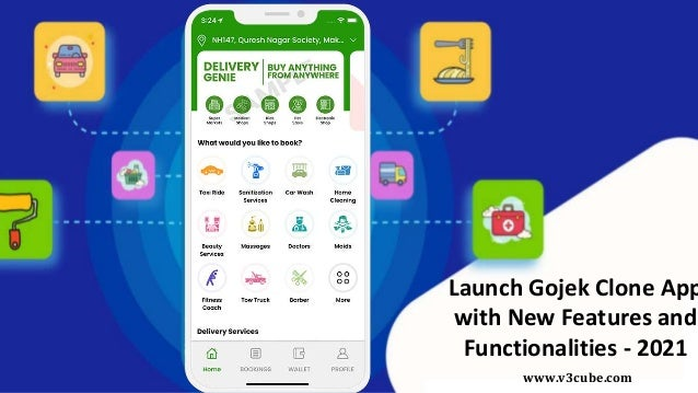 Launch Gojek Clone App with New Features and Functionalities - 2021 www.v3cube.com