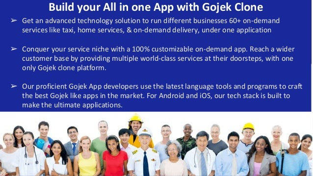 Build your All in one App with Gojek Clone ➢ Get an advanced technology solution to run different businesses 60+ on-demand...