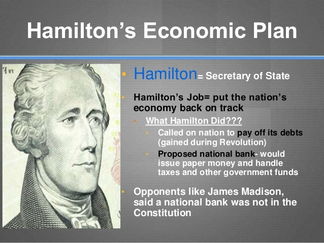 alexander hamiltons financial plan essay Alexander hamilton, co-author of the constitution, penned the first united state's financial plan, which gained opposition from his colleague- thomas jefferson.