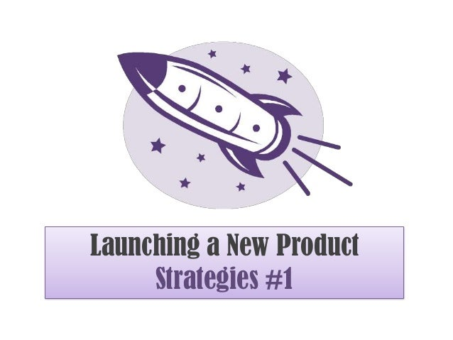 How to Launch a New Product