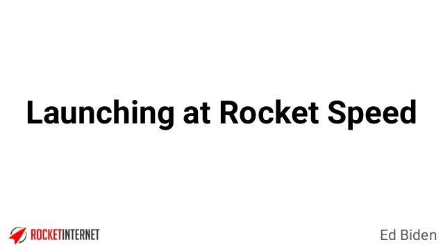 Ed Biden Launching at Rocket Speed