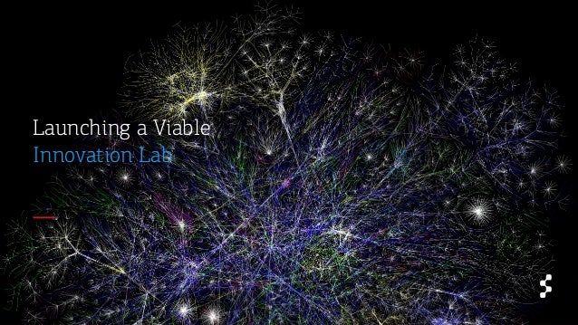 Launching a Viable Innovation Lab