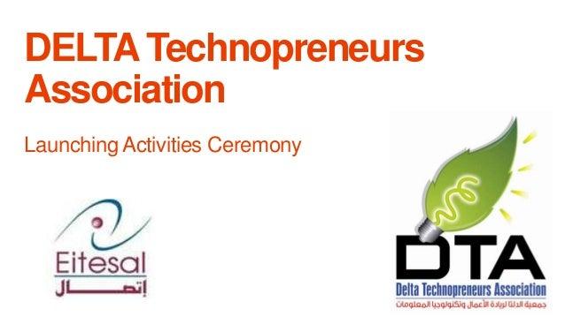 DELTA Technopreneurs Association Launching Activities Ceremony