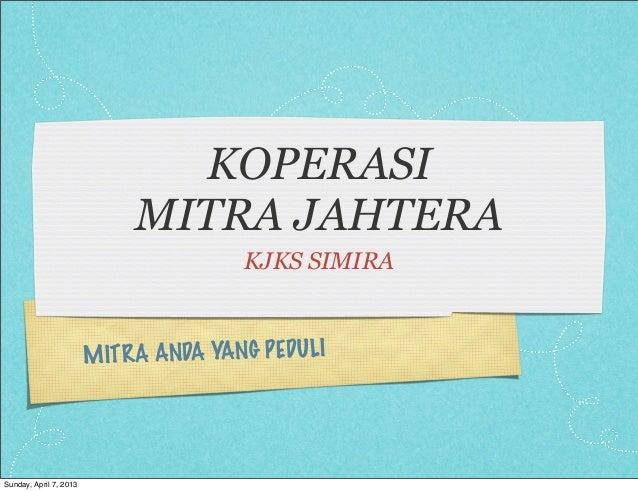 KOPERASI                             MITRA JAHTERA                                         KJKS SIMIRA                    ...