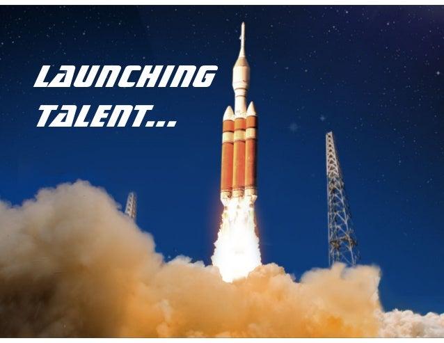 Launching Talent…