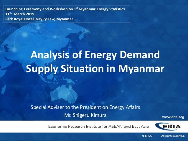 Analysis of Energy Demand Supply Situation in Myanmar