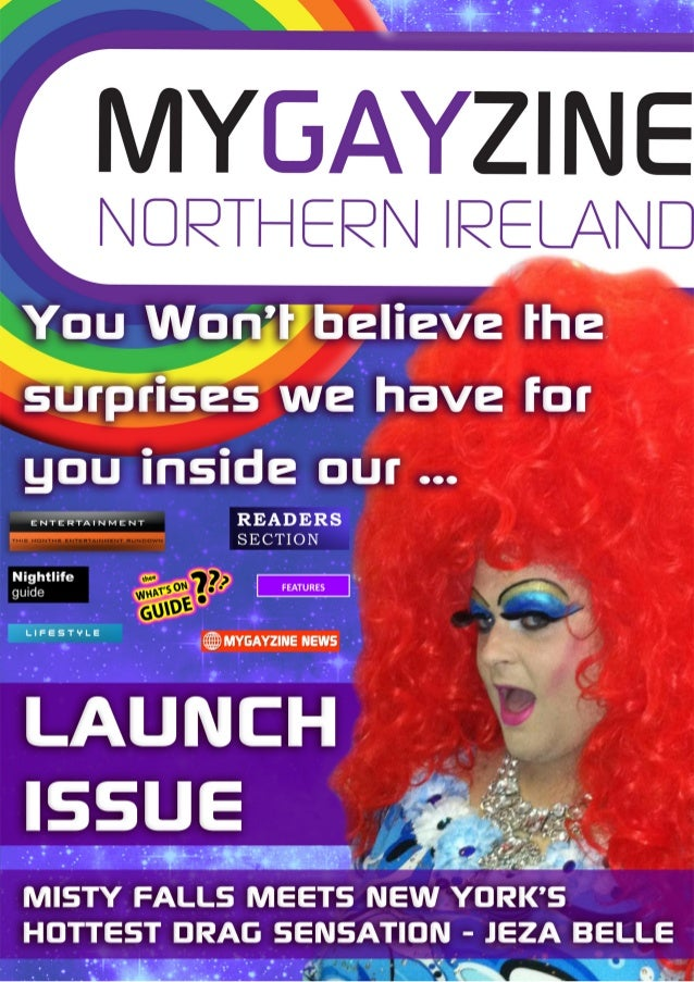 Welcome to the first issue of MYGAYZINE, a cool, new,     online magazine platform that will be published monthly,        ...