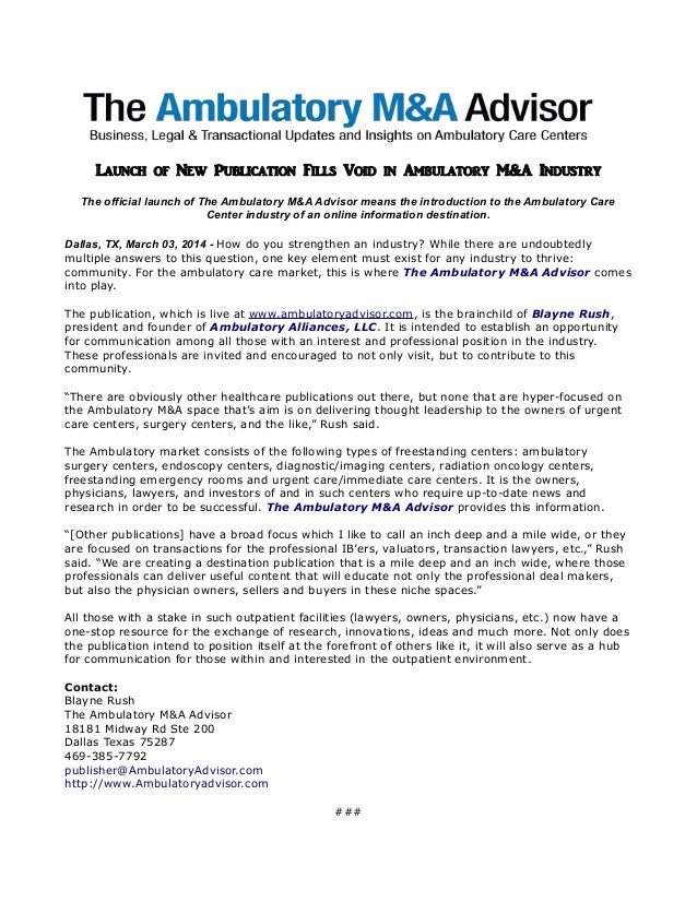 Launch of New Publication Fills Void in Ambulatory M&A Industry The official launch of The Ambulatory M&A Advisor means th...