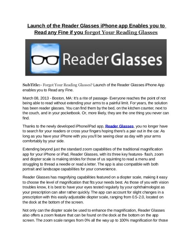Launch of the reader glasses i phone app enables you to read any fine…