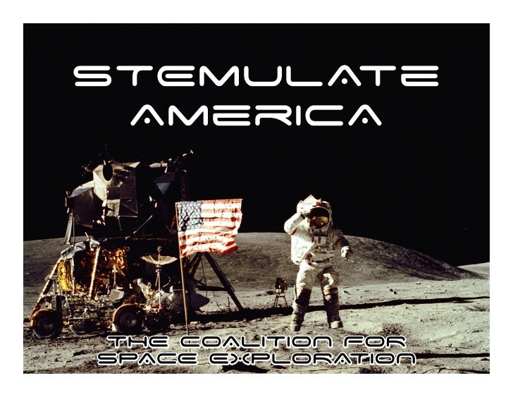 STEmulAte  AmericA    THE COALITION FOR SPACE EXPLORATION