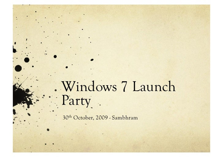 Windows 7 Launch Party 30th October, 2009 - Sambhram