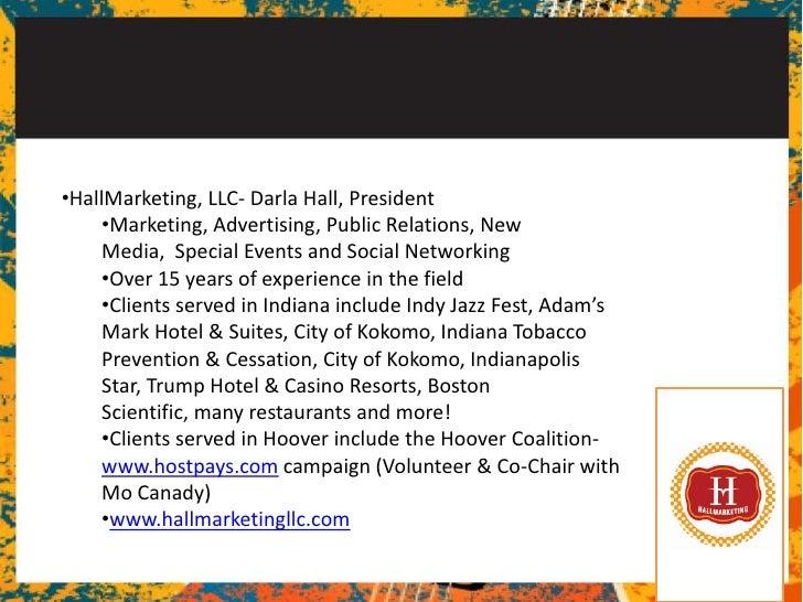 <ul><li>HallMarketing, LLC- Darla Hall, President