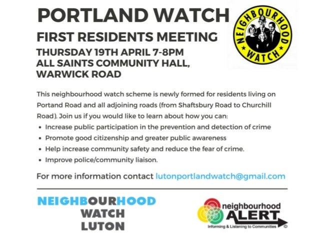 PROGRAMME 1.  Welcome 2.  Portland Watch 3.  Luton Neighbourhood watch 4.  Community Policing 5.  Proposed structure 6.  N...