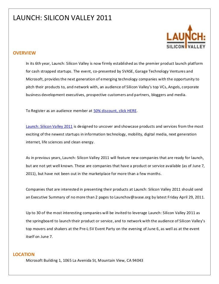LAUNCH: SILICON VALLEY 2011OVERVIEW    In its 6th year, Launch: Silicon Valley is now firmly established as the premier pr...