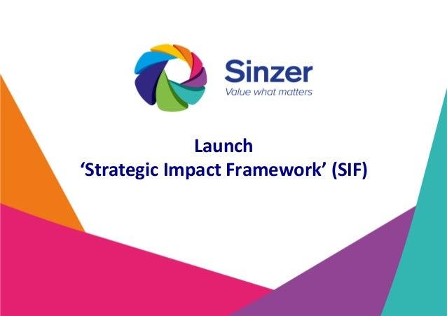 Launch 'StrategicImpactFramework'(SIF)