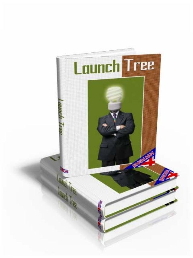 Launch TreeStefan Rooyackers                    © 2009 www.seoheaven.eu