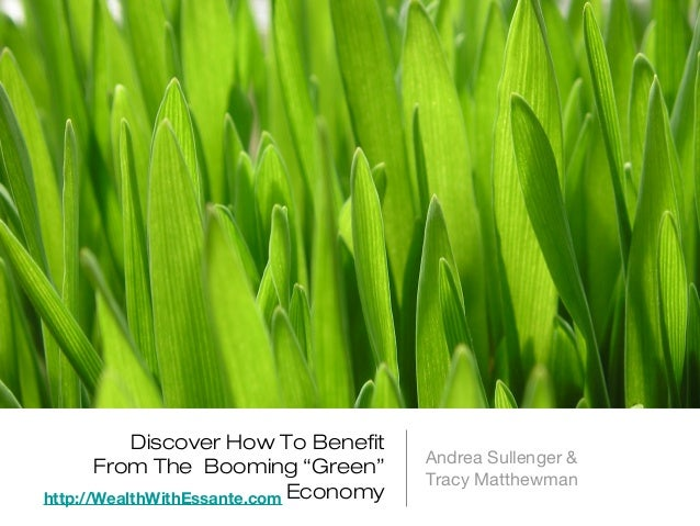 "Discover How To Benefit                                       Andrea Sullenger &       From The Booming ""Green""           ..."