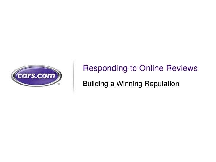 Responding to Online ReviewsBuilding a Winning Reputation                            1