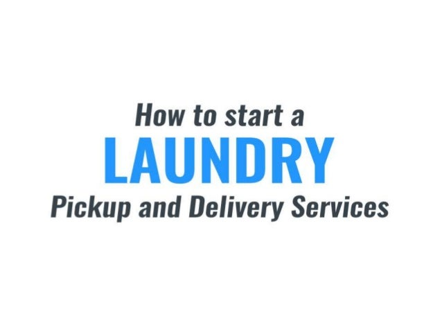 How to start a laundry pickup and delivery service business - On Demand App Development