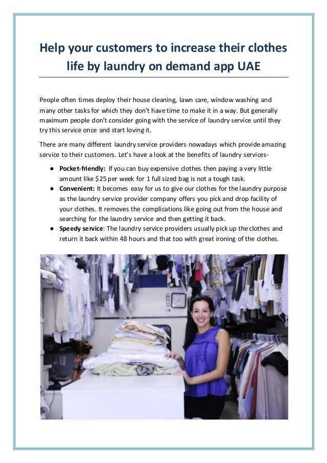 Help your customers to increase their clothes life by laundry on demand app UAE People often times deploy their house clea...