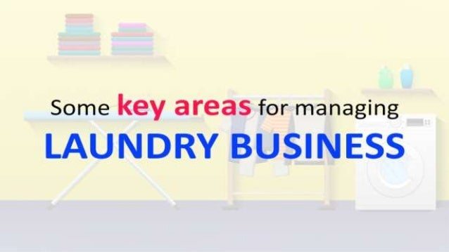 How to Manage a Laundry Business [Case Study]