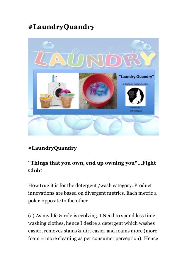 """#LaundryQuandry #LaundryQuandry """"Things that you own, end up owning you""""...Fight Club! How true it is for the detergent /w..."""