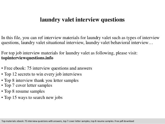 laundry valet interview questions  In this file, you can ref interview materials for laundry valet such as types of interv...