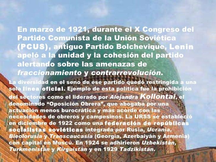 En marzo de 1921, durante el X Congreso del Partido Comunista de la Unión Soviética  (PCUS) , antiguo Partido Bolchevique,...
