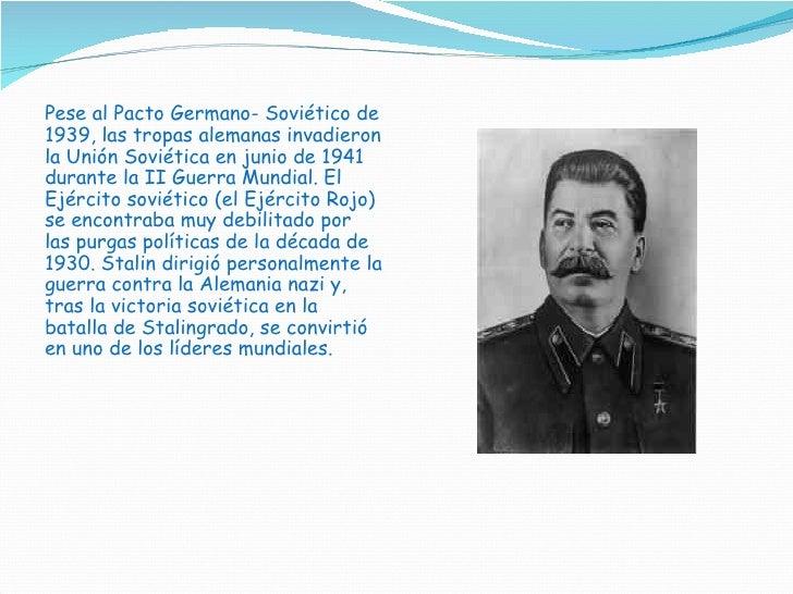 Pese al Pacto Germano- Soviético de 1939, las tropas alemanas invadieron la Unión Soviética en junio de 1941 durante la II...