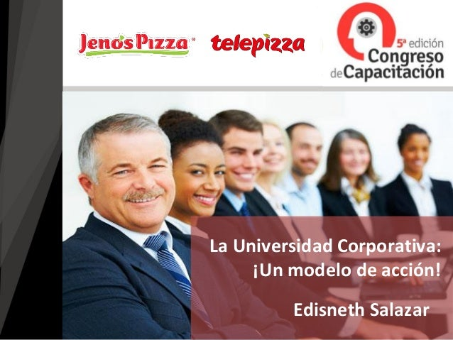 Edisneth Salazar La Universidad Corporativa: ¡Un modelo de acción!
