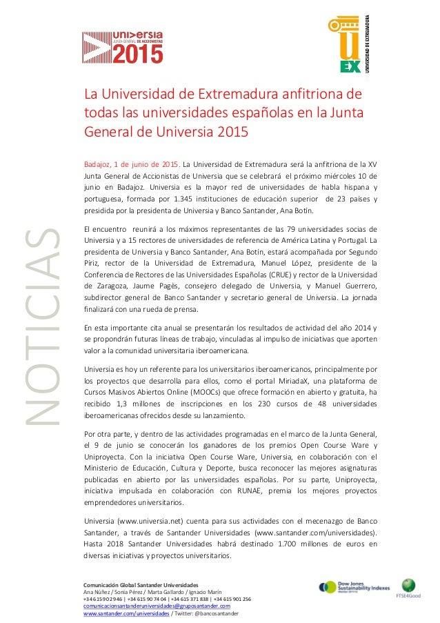 NOTICIAS La Universidad de Extremadura anfitriona de todas las universidades españolas en la Junta General de Universia 20...