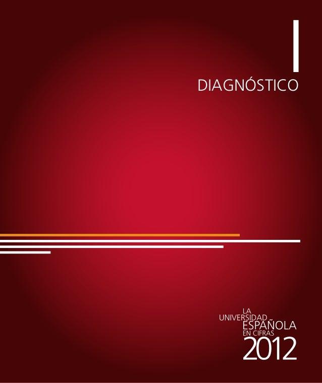 I. Diagnóstico 1. La demanda de estudios universitarios en el sistema público español  Gráfico I.2. Alumnos de nuevo ingre...
