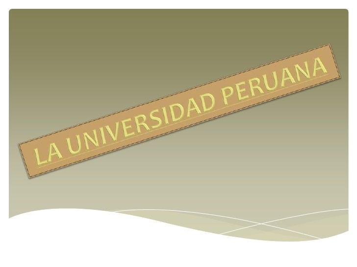 HISTORIA Y EVOLUCIÓN• Universidad Nacional Mayor de San Marcos  (UNMSM). Es la más importante institución educativa  del p...