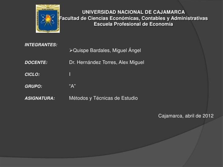 UNIVERSIDAD NACIONAL DE CAJAMARCA               Facultad de Ciencias Económicas, Contables y Administrativas              ...