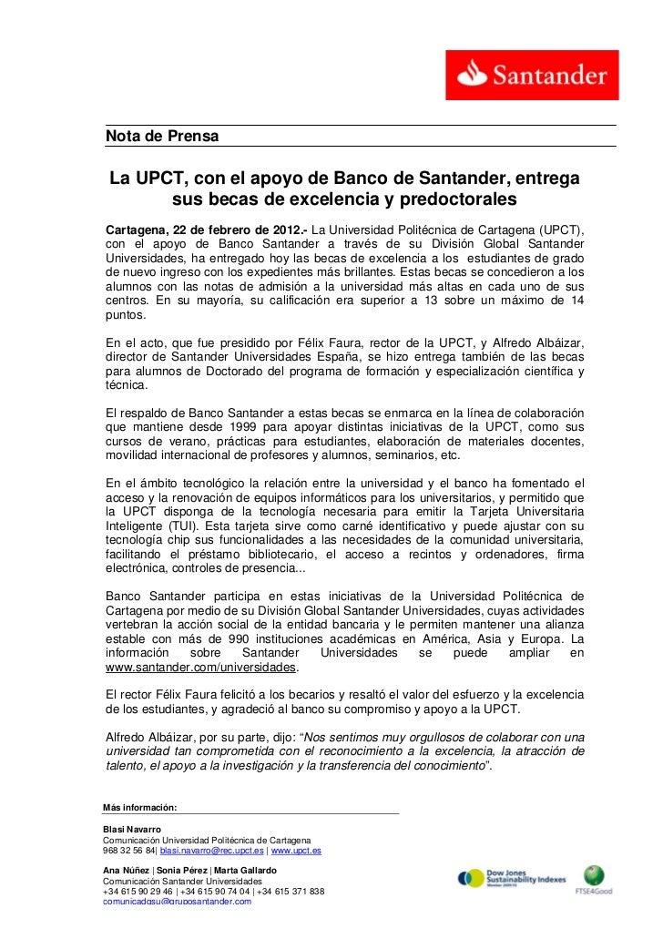 Nota de Prensa La UPCT, con el apoyo de Banco de Santander, entrega       sus becas de excelencia y predoctoralesCartagena...