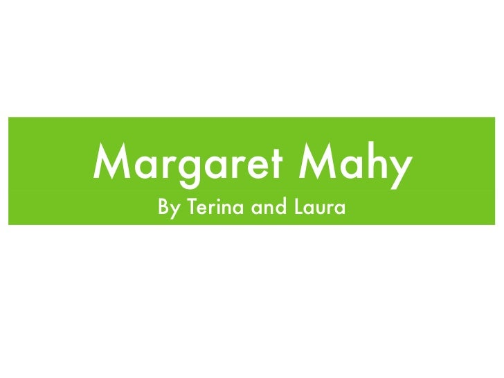 Margaret Mahy  By Terina and Laura