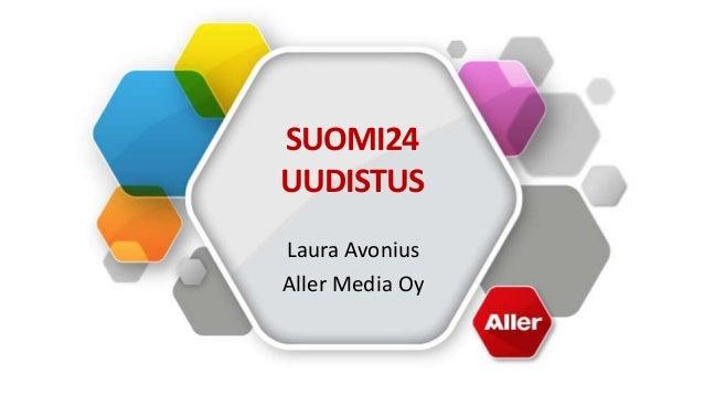 SUOMI24 UUDISTUS Laura Avonius Aller Media Oy