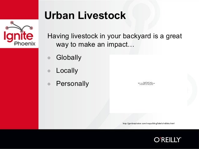 Urban Livestock Having livestock in your backyard is a great way to make an impact… ๏ Globally ๏ Locally ๏ Personally Quic...