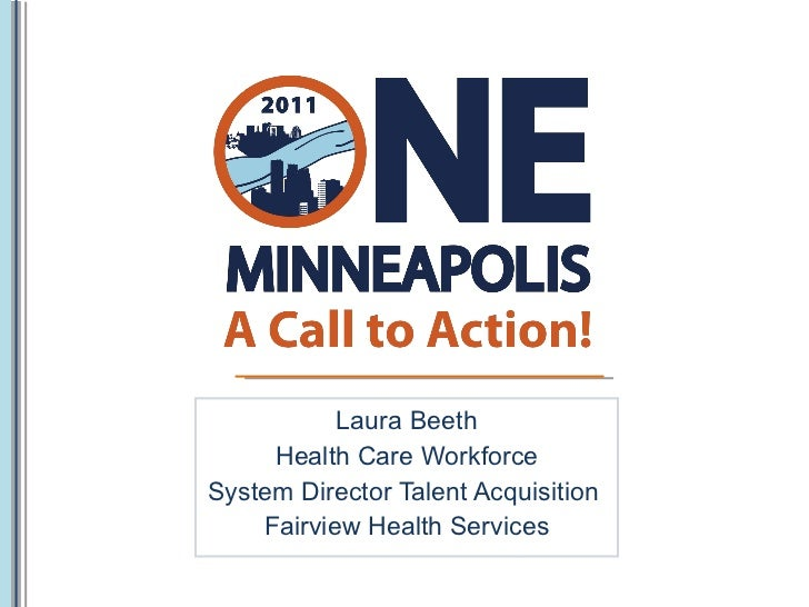 Laura Beeth Health Care Workforce System Director Talent Acquisition  Fairview Health Services