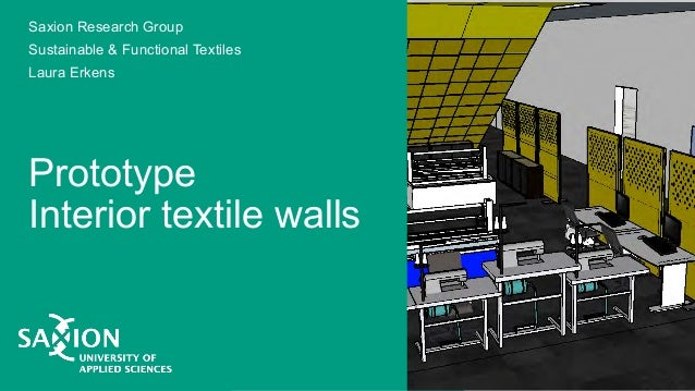 Prototype Interior textile walls Saxion Research Group Sustainable & Functional Textiles Laura Erkens
