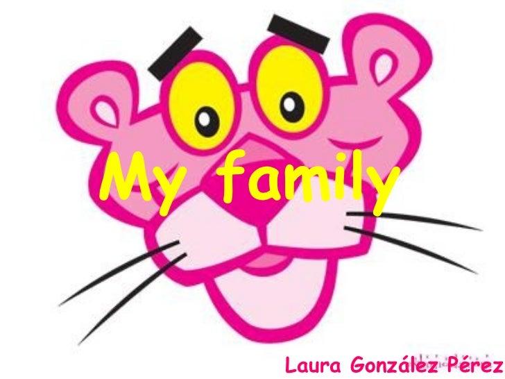 My family     Laura González Pérez