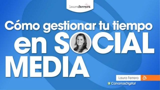 #CanariasDigital lauraferrera.com@lauraferrera Levanta la mano si te identificas con alguna de estas frases