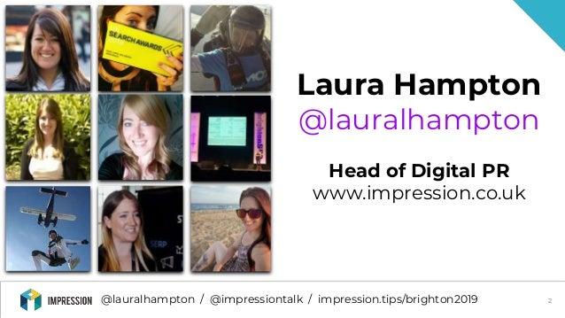 Brighton SEO: How to Get More Value from Digital PR - Laura Hampton Slide 2